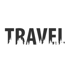 travel text or labels with silhouette of forest vector image