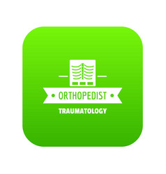 orthopedic traumatology icon green vector image
