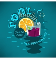 Pool Party Poster Design With Glass Of Cocktail vector
