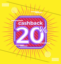 Trendy banner design cashback 20 percent vector