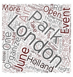 London open air events in june text background vector image