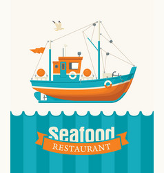 Banner or menu for seafood restaurant with a ship vector