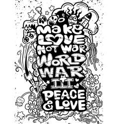 Make love not war handwritten vector