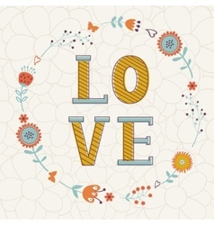 Elegant card with Love word in floral wreath vector image