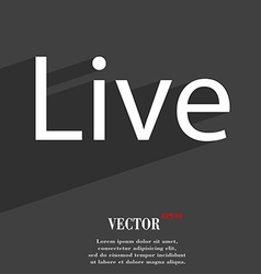 Live icon symbol Flat modern web design with long vector