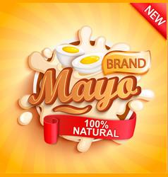 mayo label splash natural and fresh vector image