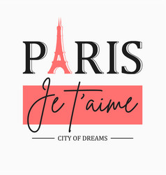 Paris t-shirt design for girls with slogan vector