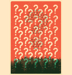 Question mark typographical vintage grunge poster vector