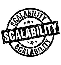 scalability round grunge black stamp vector image vector image