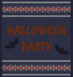 words halloween party on the background of knitted vector image vector image