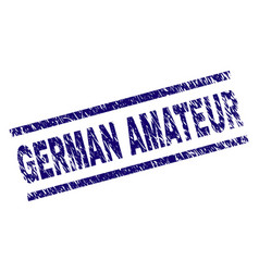 Scratched textured german amateur stamp seal vector
