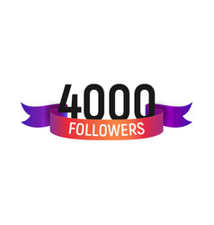 4000 followers number with color bright ribbon vector image