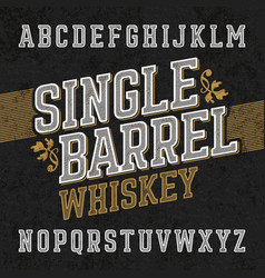 single barrel whiskey label font with sample vector image
