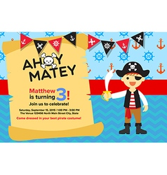 Ahoy matey pirate boy birthday invitation card vector