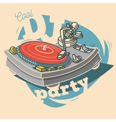 DJ Cool Party Funny Poster Design With Vinyl vector image