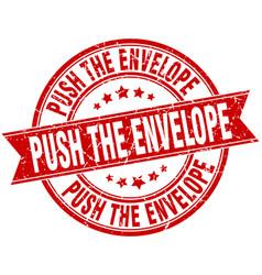 Push the envelope round grunge ribbon stamp vector