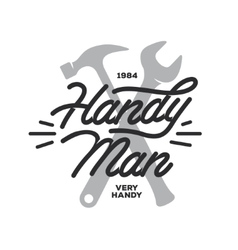 Handyman lettering emblem Carpentry related t vector image vector image