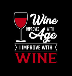 Wine quote and saying good for print vector