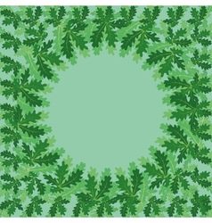 Round frame of oak leaves vector image vector image