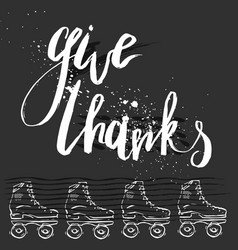 give thanks quote handwritten lettering for vector image