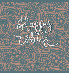 happy easter greeting card easter eggs pattern vector image