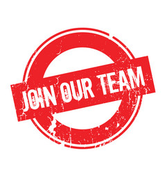 join our team rubber stamp vector image
