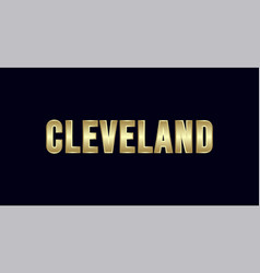 cleveland city typography design greetings for vector image