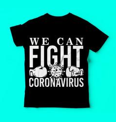 Covid-19we can fight coronavirus template vector