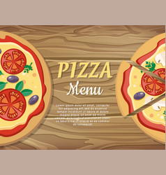 Pizza menu banner for pizzeria restaurant ad vector