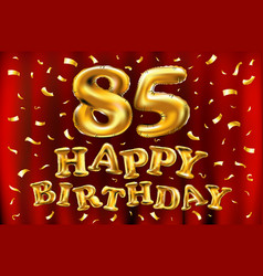 happy birthday 85th celebration gold balloons and vector image