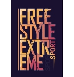 Extreme sport freestyle Typography label vector image vector image