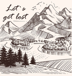 hand sketched mountain landscape lets get lost vector image