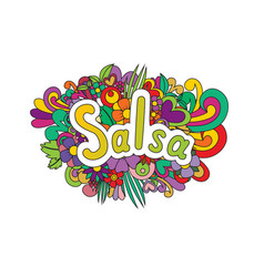 Salsa zen tangle doodle flowers and text for the vector