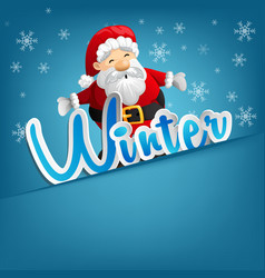 Santa claus is on a snow-covered winter background vector