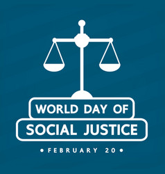 world social justice day vector image vector image