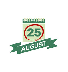 25 august calendar with ribbon vector image
