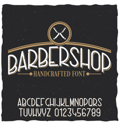 barber shop typeface poster vector image