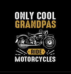 motorcycle quote and saying good for print vector image