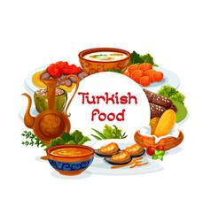 Turkey national dishes turkish cuisine restaurant vector