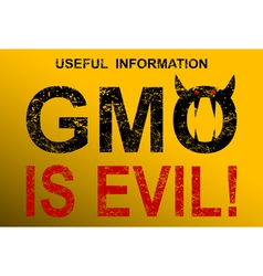 GMO is evil vector image vector image