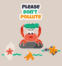 eco poster stop pollution with angry crab vector image