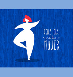 Happy womens day cute spanish greeting card vector