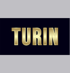 Turin city typography design greetings for vector