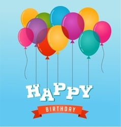 Balloons party happy birthday greeting card vector image
