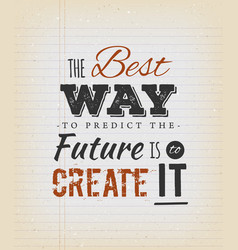 the best way to predict the future is to create vector image