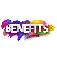 Benefits poster sign with colorful brush strokes vector