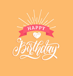 earth happy birthday hand lettering vector image