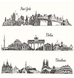 Set cities New york Berlin Barcelona sketch vector