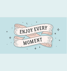 Enjoy every moment retro greeting card vector