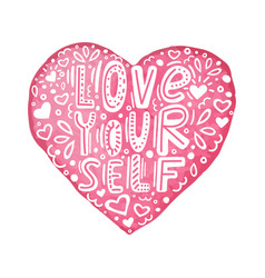 hand drawn lettering quote-love yourself with vector image